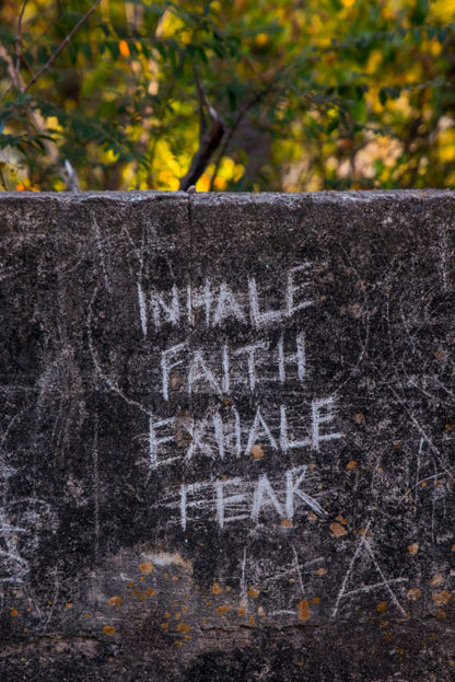 Inhale Faith, Exhale Fear